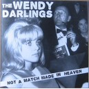 06 - WENDY DARLINGS (the) : Not A MAtch Made In Heaven