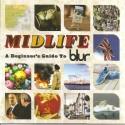 BLUR : CDx2 Midlife : A Beginner's Guide To Blur