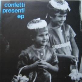 CONFETTI : Presentl EP