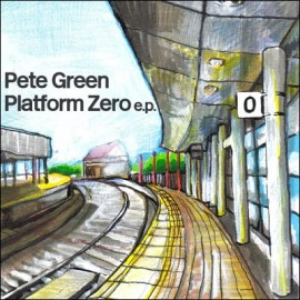 PETE GREEN : Platform Zero