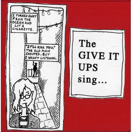 GIVE IT UPS (the) : Sing
