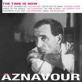 AZNAVOUR Charles : LP The Time Is Now
