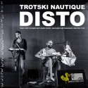 "TROTSKI NAUTIQUE : 7""+CD Disto EP"