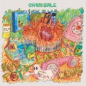 CANNIBALE : LP Not Easy To Cook