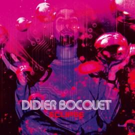 BOCQUET Didier : LP Eclipse (splatter)