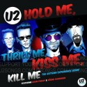 "U2 : 12""EP Hold Me Thrill Me Kiss Me Kill Me (The Gotham Experience Remix)"