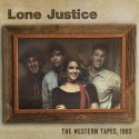 "LONE JUSTICE : 12""EP The Western Tapes 1983"