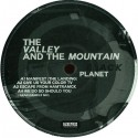 """VALLEY AND THE MOUNTAIN (the) : 12""""EP Black Planet"""