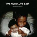 SZCZEPANIK Nicolas : LP We Make Life Sad