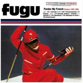 "FUGU : 10""LP Pardon My French (Singles 1996-1998)"