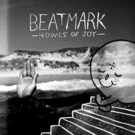 BEAT MARK : LP Howls Of Joy