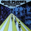 OHIO PLAYERS : LP Observations In Time