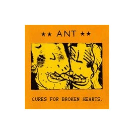 ANT : Cures For Broken Hearts
