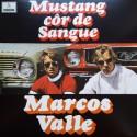 VALLE Marcos : LP Mustang Côr De Sangue