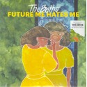 BETHS (the) : LP Future Me Hates Me (Aqua)