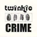 TWINKIE : Crime