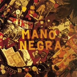 MANO NEGRA : LP+CD Patchanka