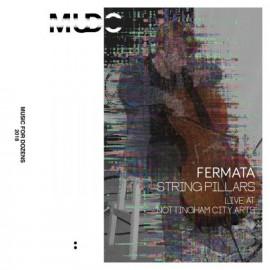 FERMATA : K7 String Pillars