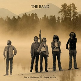 BAND (the) : LP Live In Washington DC August 16,1976