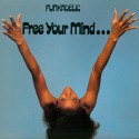 FUNKADELIC : LP Free Your Mind And Your Ass Will Follow