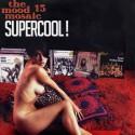 VARIOUS : LPx2+CD The Mood Mosaic 15 : Supercool!