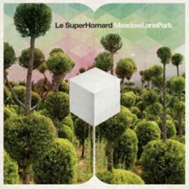 SUPERHOMARD (le) : CD Meadow Lane Park