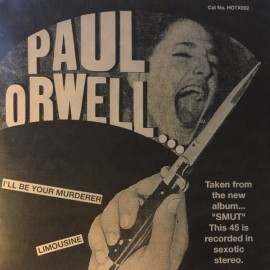 ORWELL Paul : I'll Be Your Murderer