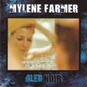 MYLENE FARMER : CD Bleu Noir