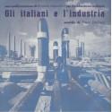 UMILIANI Piero : LP Gli Italiani E L'Industria