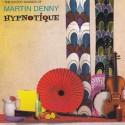 DENNY Martin : CD Hypnotique