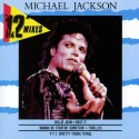 "JACKSON Michael : CDEP The 12"" Mixes"