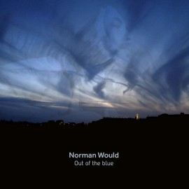 NORMAN WOULD : LP Out of the blue