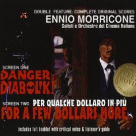 MORRICONE Ennio : CDx2 Danger Diabolik! / For a Few Dollars More