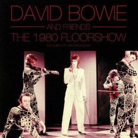 BOWIE David : LPx2 The 1980 Floorshow (The Complete 1973 Broadcast) - colored