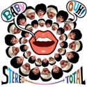 STEREO TOTAL : Baby Ouh!
