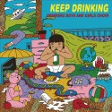 DRINKING BOYS AND GIRLS CHOIR : LP Keep Drinking