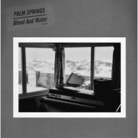 PALM SPRINGS : Blood And Water