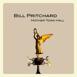 PRITCHARD Bill : LP+CD Mother Town Hall