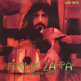 ZAPPA Frank : LPx2 Live In Vancouver, 1.10.1975 (2019)