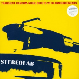 STEREOLAB : LPx2 Transient Random-Noise Bursts With Announcements