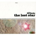 ORCHIDS (the) : The Lost Star
