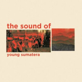 VARIOUS : CDR The Sound Of Young Sumatera
