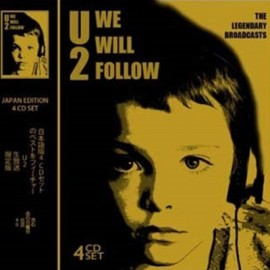 U2 : CDx4 We Will Follow - The Legendary Broadcasts