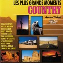 VARIOUS : CD Les Plus Grands Moments Country - American Ballads
