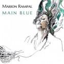 RAMPAL Marion : CD Main Blue