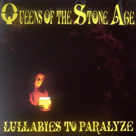 QUEENS OF THE STONE AGE : LPx2 Lullabies To Paralyze