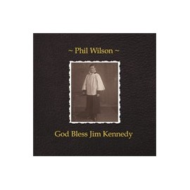 WILSON Phil : LP God Bless John Kennedy