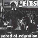 FITS (the) : Bored Of Education