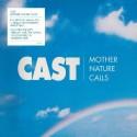 CAST : LP Mother Nature Calls