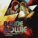 BOWIE David : CD Beside Bowie : The Mick Ronson Story The Soundtrack